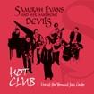 Samirah Evans: Hot House
